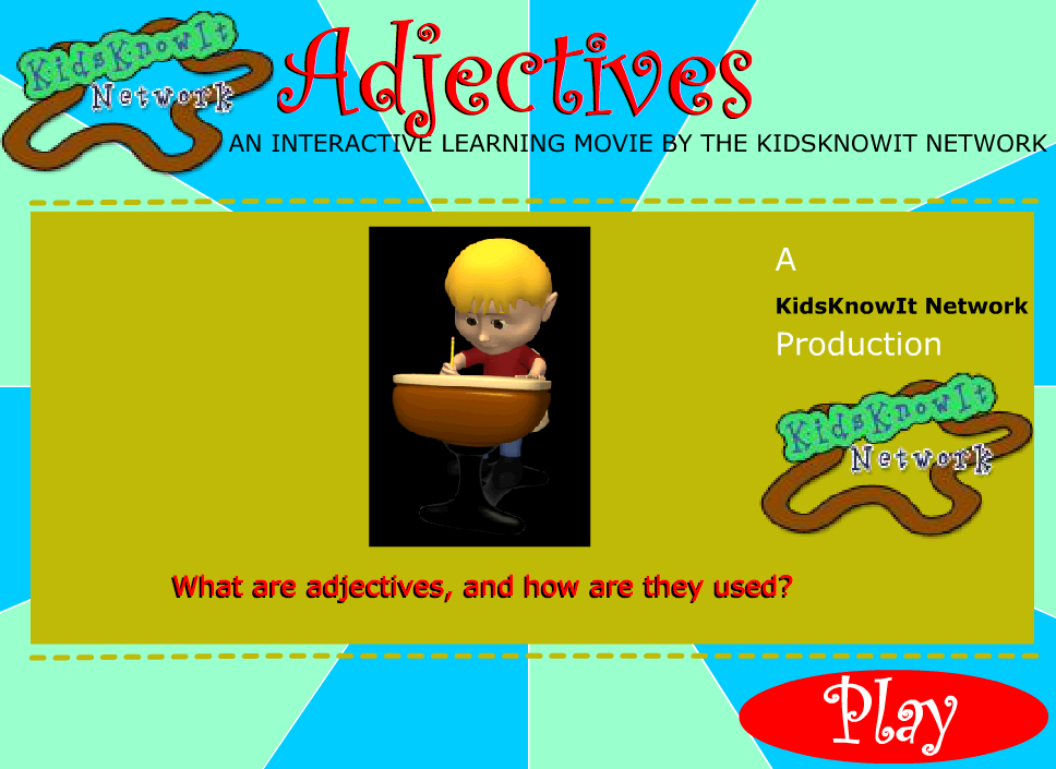 Kids know it Adjectives